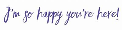 happy you are here